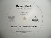 Deuce Black - Show Me The Money (Promo VLS) (1997)