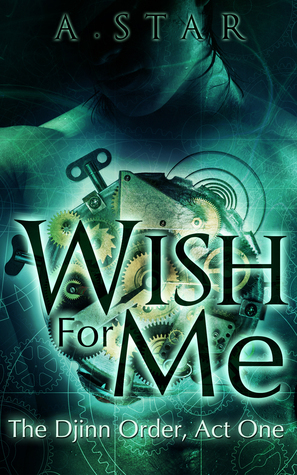 Review: Wish for Me by A. Star