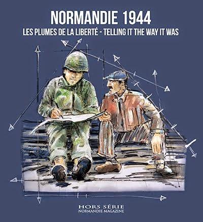 """Sylvain Mellot, """"Normandie 1944, les plumes de la liberté"""", Hors série, Normandie magazine"""