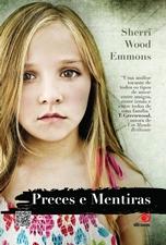 Preces e Mentiras - Sherri Wood Emmons