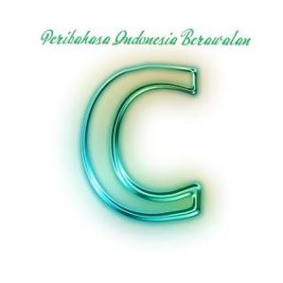 peribahasa indonesia huruf c