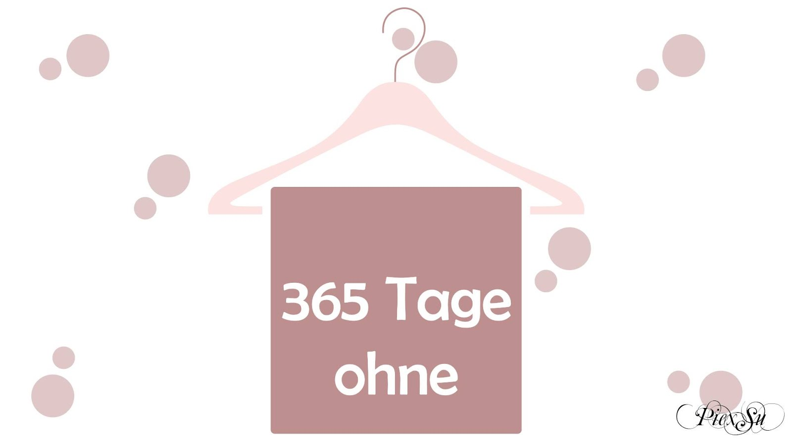 365 Tage ohne ...