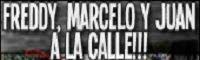 Libertad a Freddy, Marcelo y Juan