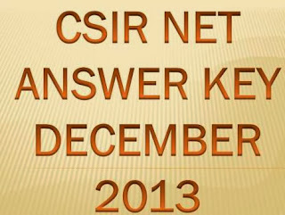 CSIR NET Exam Answer Key December 2013 Result at www.csirhrdg.res.in