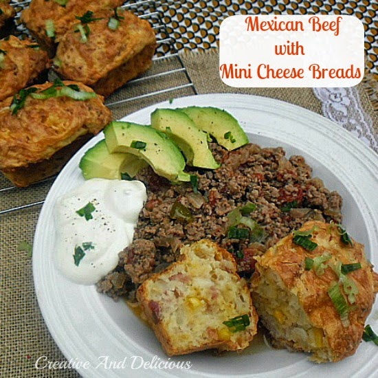 Mexican Beef with Mini Cheese Breads ~ Complete Mexican dinner in no time at all ! { Recipes for both and the mini breads are no-knead ! } #MexicanRecipe #QuickBreads #MiniCheeseBreads