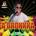 Baixar CD - A Bronkka - CD Maturidade - Verão 2012