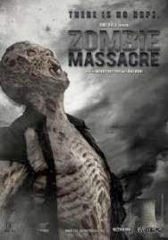 Assistir - Zombie Massacre – Legendado Online