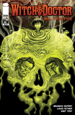 Witch Doctor Mal Practice # 6 - Brandon Seifert Lukas Ketner
