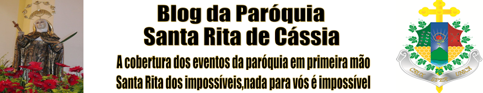 PARÓQUIA DE SANTA RITA DE CÁSSIA - SANTA CRUZ - RN