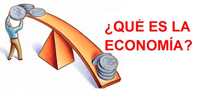 que es la economía?