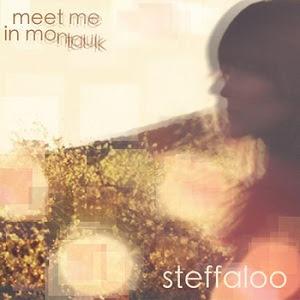 Steffaloo – Meet Me In Montauk