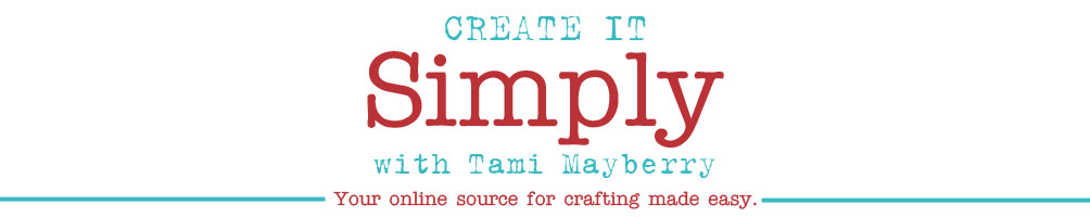 Create It Simply with Tami Mayberry