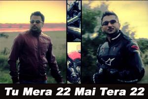 Tu Mera 22 Mai Tera 22 (Title Track)