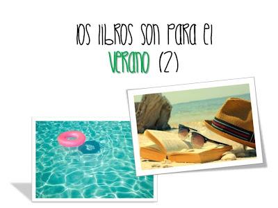 Los libros son para el verano (II)