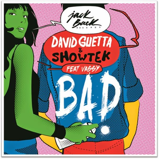 David-Guetta-Showtek-feat-Vassy-Bad-2014