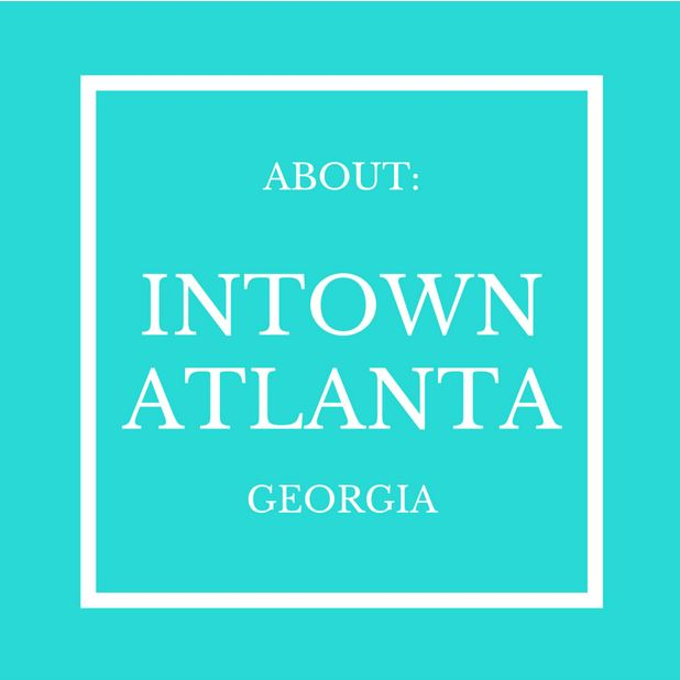 About Atlanta And Its Many Neighborhoods