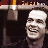 http://www.amazon.fr/Reviens-Garou/dp/B002VVI558/ref=sr_1_15?s=music&ie=UTF8&qid=1444586873&sr=1-15&keywords=garou