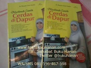 Buku : Muslimah Cantik Cerdas di Dapur : Ar-Royyan Dwi Andini
