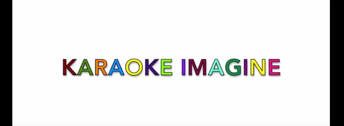IMAGINE... KARAOKE