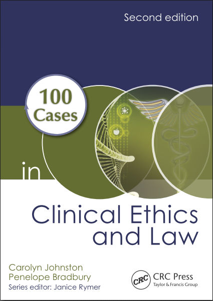 100 Cases in Clinical Ethics and Law, 2e (Dec 10, 2015)