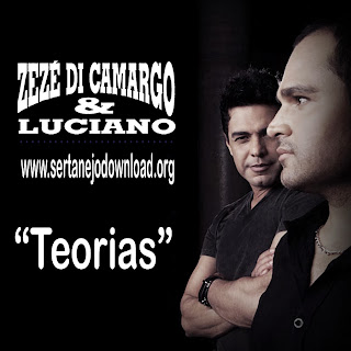 Download Zeze Di Camargo e Luciano – Teorias Mp3