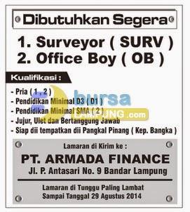 Lowongan Kerja Lampung, 16 Agustus 2014 -  PT ARMADA FINANCE