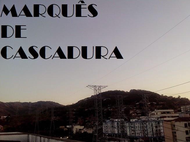 MARQUÊS DE CASCADURA