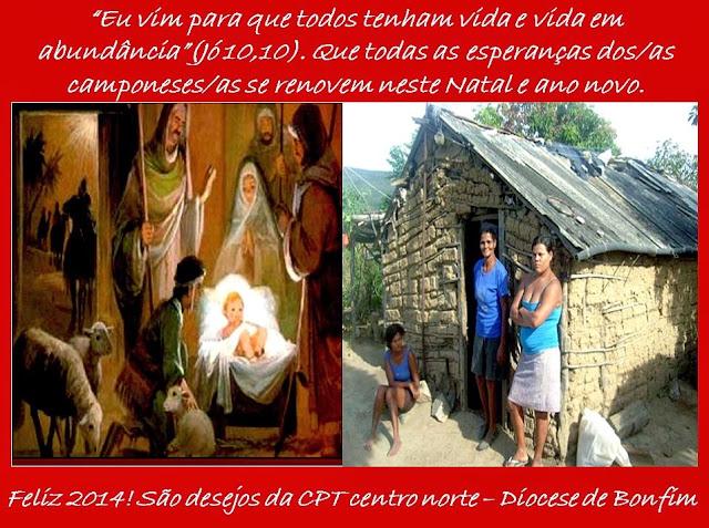 MENSAGEM DE NATAL DA CPT (COMISSÃO PASTORAL DA TERRA) DA DIOCESE DE BONFIM!