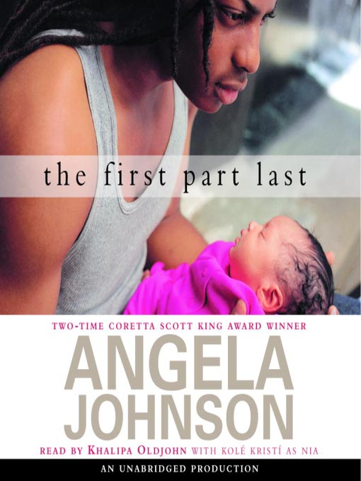 the first part last An excellent example of contemporary realistic fiction, the first part last tells the story of a sixteen-year-old single boy struggling to raise his infant daughter on his own.