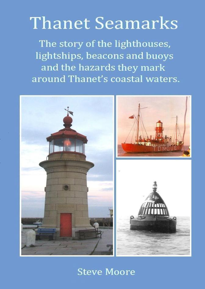 OUR NEW LOCAL BOOK TITLES Click on the pictures: Thanet Seamarks