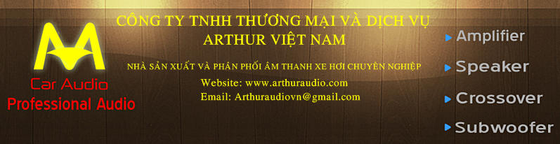 Arthur Audio Nhà sản xuất và phân phối âm thanh xe hơi