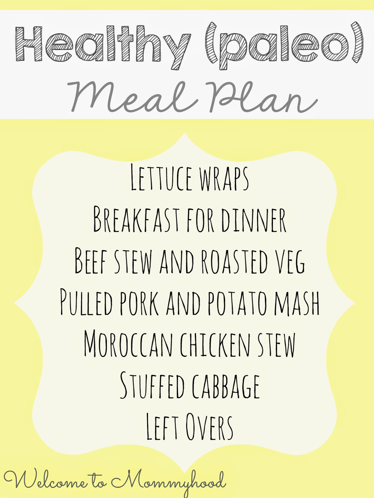 Paleo Meal Plan {Welcome to Mommyhood} Healthy meal plans, #healthymealplans