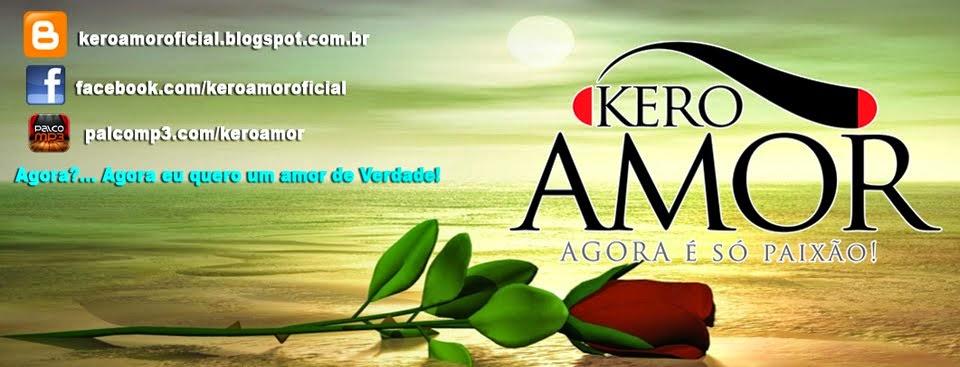 Kero Amor | Blog Oficial
