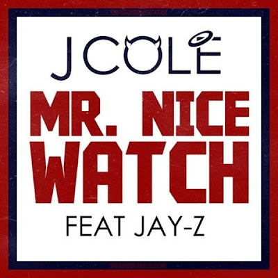 J. Cole - Mr. Nice Watch (feat. Jay-Z) Lyrics