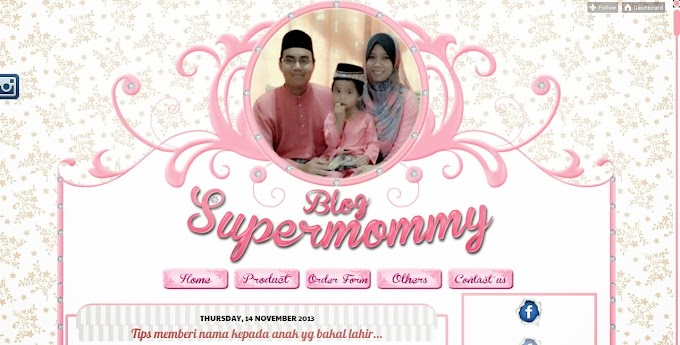 Tempahan Design Blog : Blog Supermommy