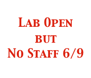 Lab open but no staff 6/9