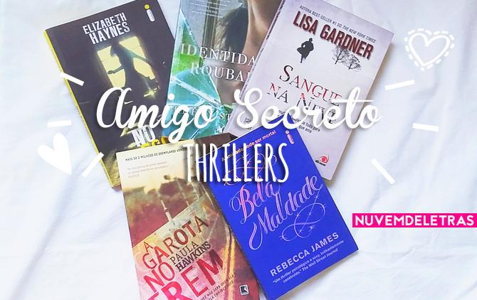 Dica de Livros para Amigo Secreto | Thrillers