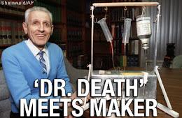 Dr. Kevorkian Dead...