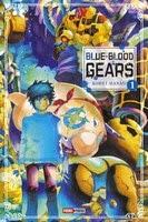 Actu Manga, Blue Blood Gears, Critique Manga, Kohei Hanao, Manga, Panini Manga, Shonen,