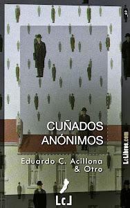 CUÑADOS ANÓNIMOS (Novela)