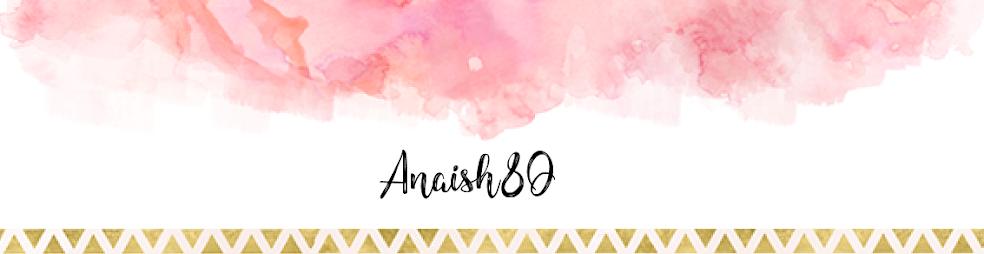 Anaish80
