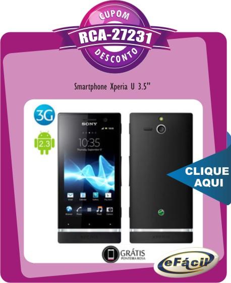 Cupom Efácil - Smartphone Sony Xperia U 3.5