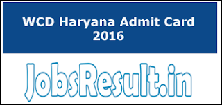 WCD Haryana Admit Card 2016