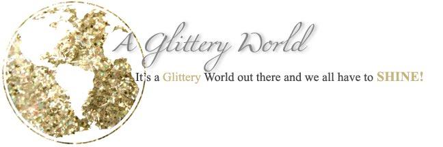 A Glittery World