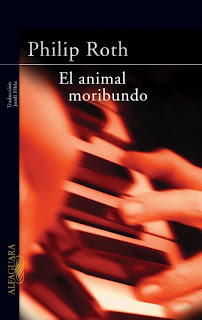 El Animal Moribundo - Philip Roth