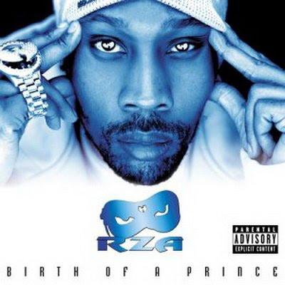 RZA – Birth Of A Prince (CD) (2003) (FLAC + 320 kbps)