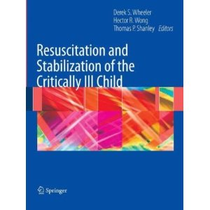 Resuscitation and Stabilization of the Critically Ill Child Critically+ill+child