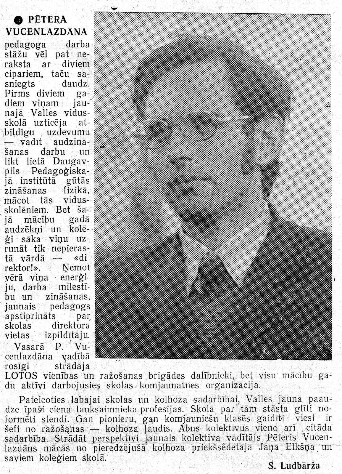 Pēteris Vucenlazdāns - Valles skolas direktors 1978. - 1982. g. decembris