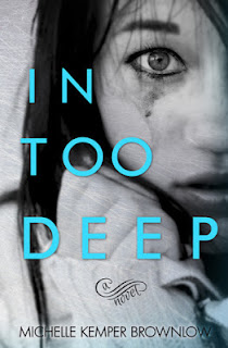 In Too Deep - Michelle Kemper Brownlow