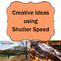 Creative Ideas for Shutter Speed